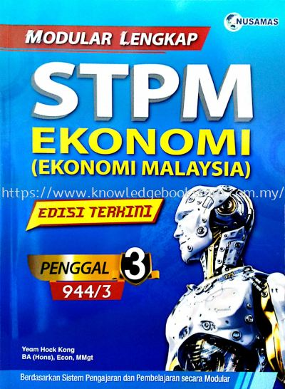 MODULAR LENGKAP STPM EKONOMI MALAYSIA PENGGAL 3