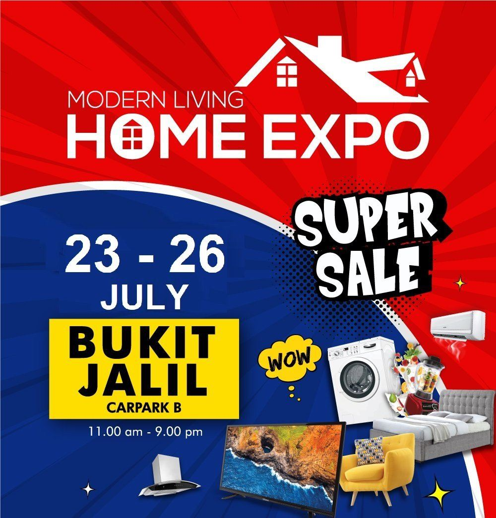Modern Living Home Expo @Bukit Jalil Carpark B, 23-26 July 2020