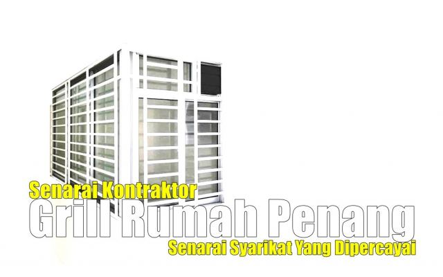 List For Trusted Grille & Metal Work Penang