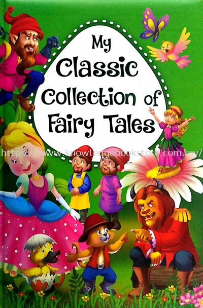 MY CLASSIC COLLECTION OF FAIRY TALES (BIG BOOK)