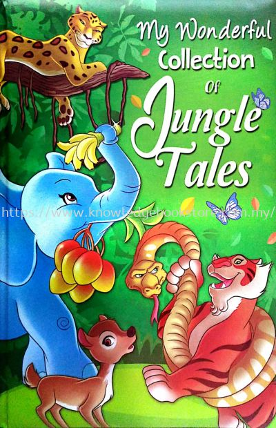 MY WONDERFUL COLLECTION OF JUNGLE TALES (BIG BOOK)