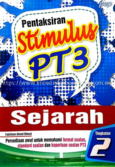 PENTAKSIRAN STIMULUS PT3 SEJARAH TINGKATAN 2