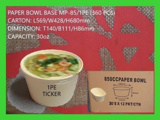 PAPER BOWL BASE ONLY MP-85 (360 PCS)