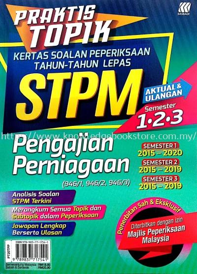 PRAKTIS TOPIK KSPTL STPM PENGAJIAN PERNIAGAAN SEMESTER 1.2.3