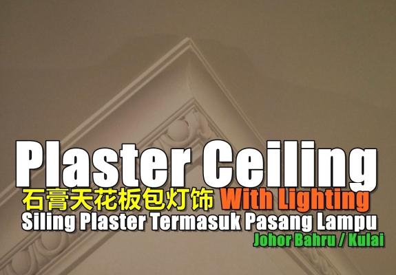 Plaster Ceiling Design Johor Bahru / Kulai