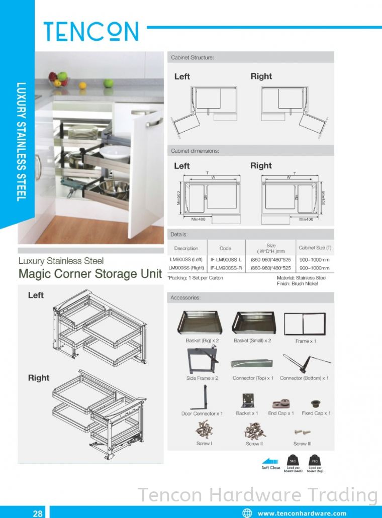 Magic Corner Storage Unit (LM900SS Left ,Right) Magic Corner Storage Unit (LM900SS Left ,Right) $$$ Luxury Stainless Steel (stainless steel SUS201, Soft Close) TENCON Kitchen Cabinet