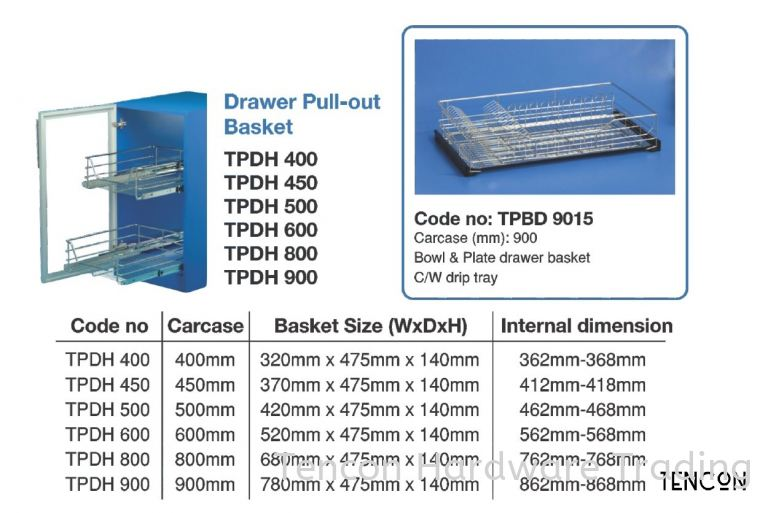 Drawer Pull-out Basket  (400mm TPDH400, 450mm TPDH450, 500mm TPDH500, 600mm TPDH600, 800mm TPDH800, 900mm TPDH900)  Drawer Pull-out Basket  $$$$$ Grade 304 (18-8) Stainless Steel TENCON Kitchen Cabinet