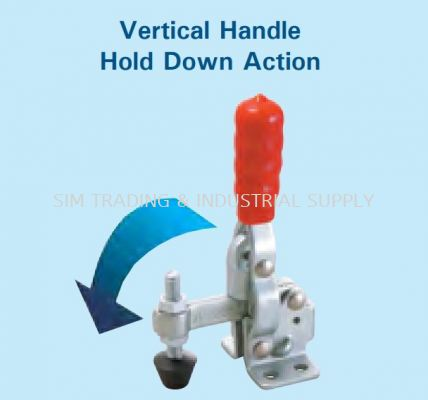 Vertical Handle (Hold Down Action)
