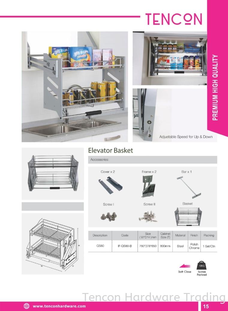 Elevator Basket (QS80) Elevator Basket (QS80) $$ Premium High Quality (chrome steel, Soft Close) TENCON Kitchen Cabinet