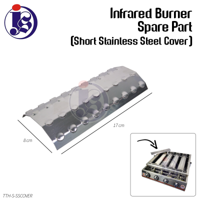 Short Stainless Steel Cover Spare Part for Infrared Burner