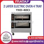 2 Layer Electric Oven 4 Tray YXD-40CI