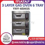 3 Layer Gas Oven 6 Tray YXY-60ASS