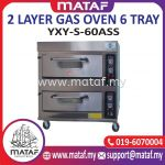 2 Layer Gas Oven 6 Tray YXY-S-60ASS