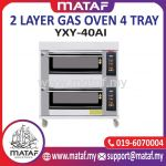 2 Layer Gas Oven 4 Tray YXY-40AI