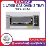 1 Layer Gas Oven 2 Tray YXY-20AI