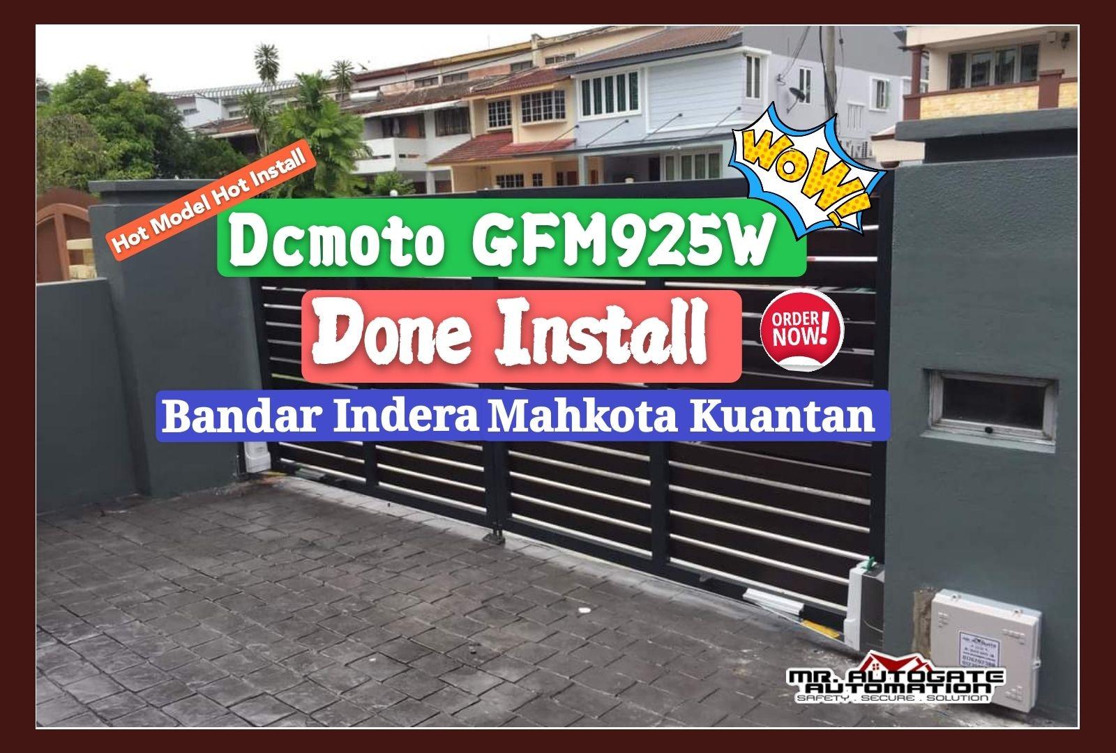 15sep2020 Dcmoto Gfm925w Bandar Indera Mahkota Kuantan, kemaman, chukai, balok, kermasik, kerteh, kuala dungun