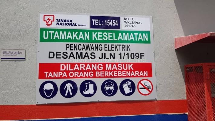 TENAGA NATIONAL BERHAD UTAMAKAN KESELAMATAN SIGNAGE