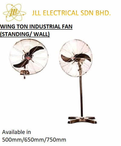 WING TON INDUSTRIAL FANS, STAND AND WALL INDUSTRIAL FANS 500MM/650MM/750MM