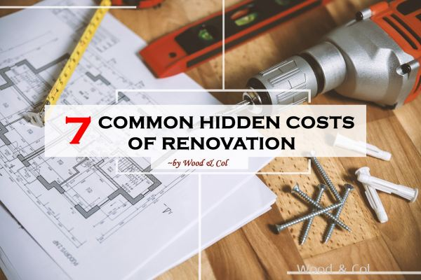 7 Unexpected Hidden Costs That You Should Avoid For Your Renovation Project