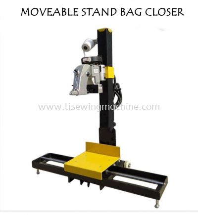MOVEABLE STAND FOR BAG CLOSER
