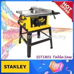 STANLEY SST1801 【NEW LAUNCH!!!】Mesin Meja Potong 10inch SST1801 Stanley Table Saw 10inch STANLEY SST 1801