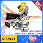 "SM18 STANLEY 10"" SLIDING MITER SAW 【READY STOCKS】254MM FOR WOOD WORK CUTTING SM 18 STANLEY SM18 10IN"