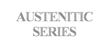 Austenitic Series