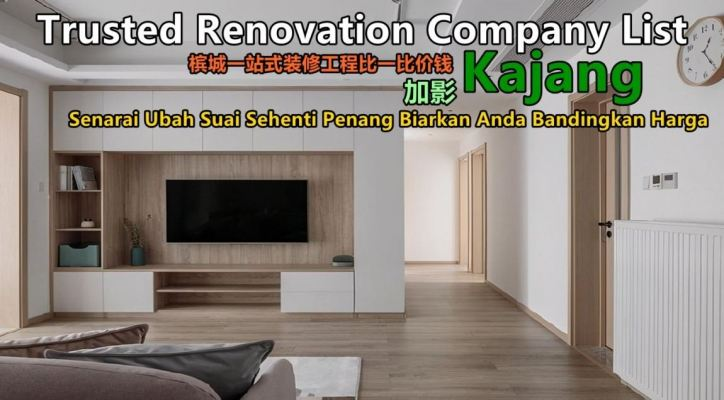 Kajang Renovation Compare Price In One Page
