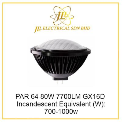 LED PAR64 80W 7700LM BL-PAR64YF96V-80W. Incandescent Equivalent (W): 700-1000W