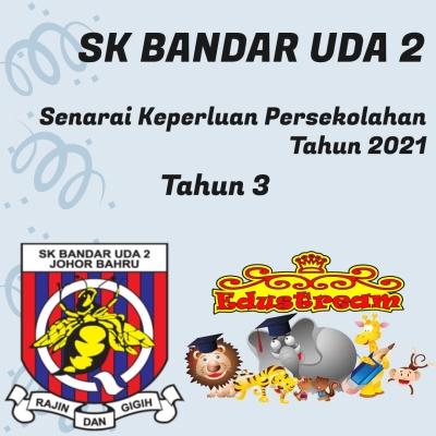 SK Bandar Uda 2 Tahun 3