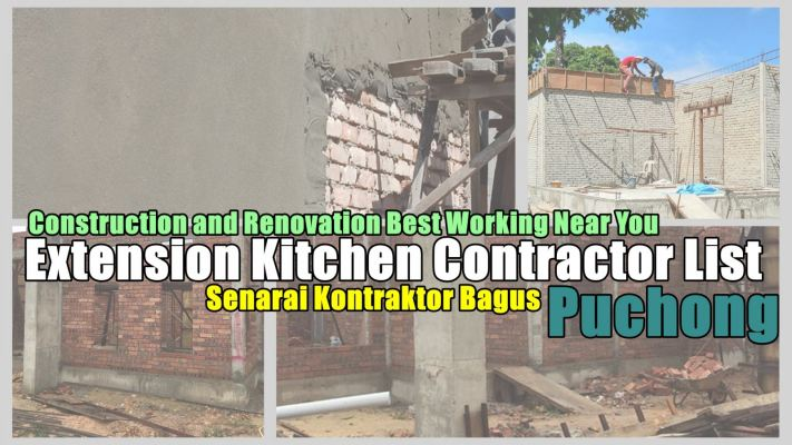 Contractor Extension Kitchen And Renovation In Puchong