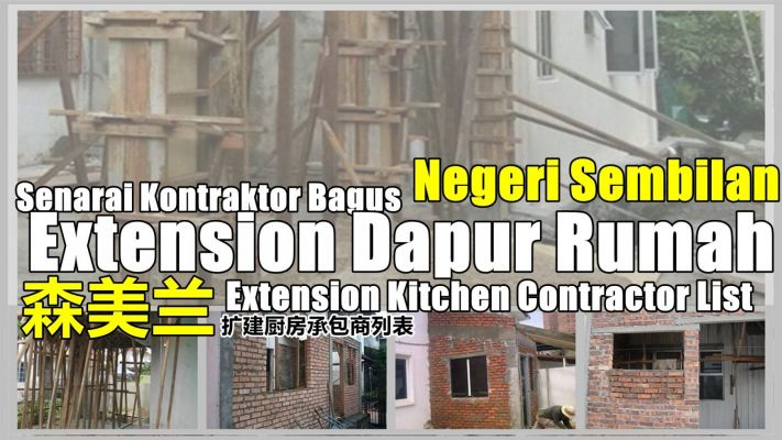 Contractor Extension Kitchen And Renovation In Negeri Sembilan