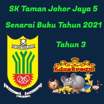 SK Taman Johor Jaya 5 Tahun 3