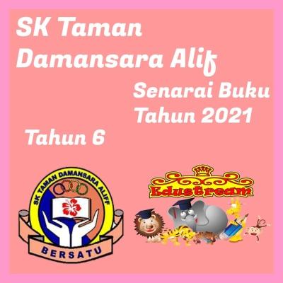 SK Taman Damansara Alif Tahun 6
