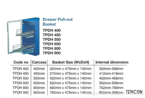 Drawer Pull-out Basket  (400mm TPDH400, 450mm TPDH450, 500mm TPDH500, 600mm TPDH600, 800mm TPDH800, 900mm TPDH900)