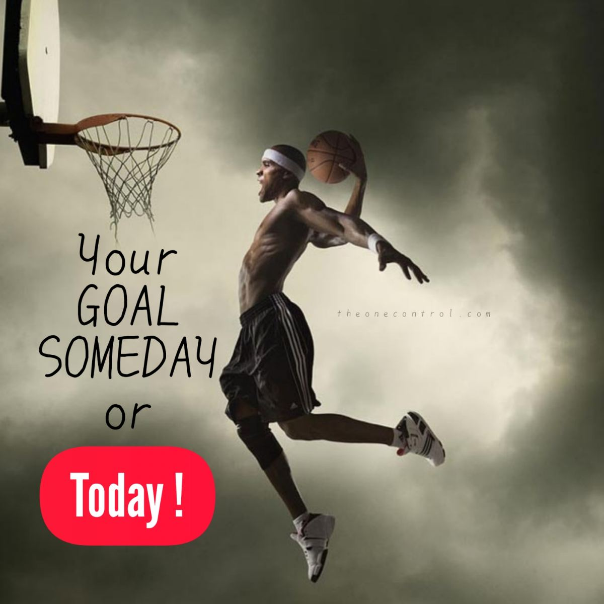 Someday or Today