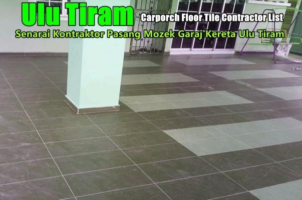 Car Porch Tiling Works Near Ulu Tiram List
