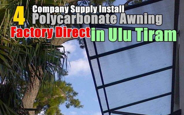 4 Recommended Factory Direct Polycarbonate Awning - Ulu Tiram