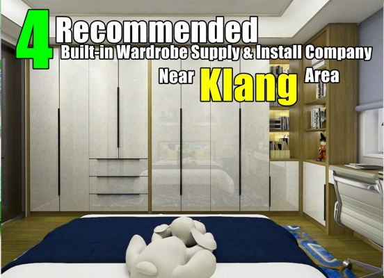 4 Recommended Company Custom Wardrobe And One Stop Renovation Klang