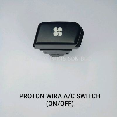 PROTON WIRA AIRCOND SWITCH (ON/OFF)