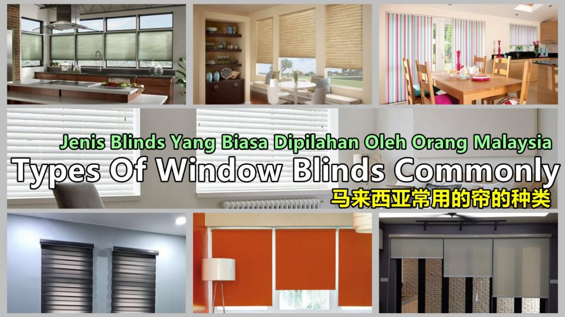 Types Of Window Indoor Blinds Commonly In Malaysia Types Of Blinds About Renovation