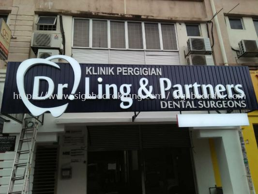 Dr ling & partners dental Aluminum trim 3D box up led channel frontlit signage signboard at sardang Kuala Lumpur