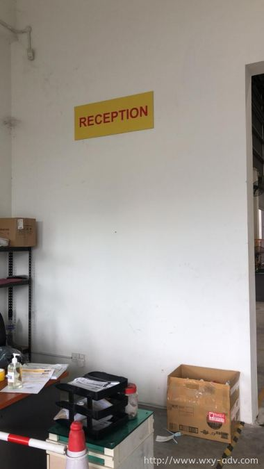 RECEPTION Safety Sign