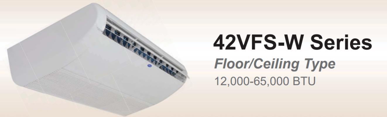 Carrier Floor/Ceiling Split AC 42VFS-A Series