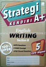 STRATEGI KENDIRI A+ ENGLISH WRITING SECTION B YEAR 5
