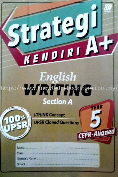STRATEGI KENDIRI A+ ENGLISH WRITING SECTION A YEAR 5