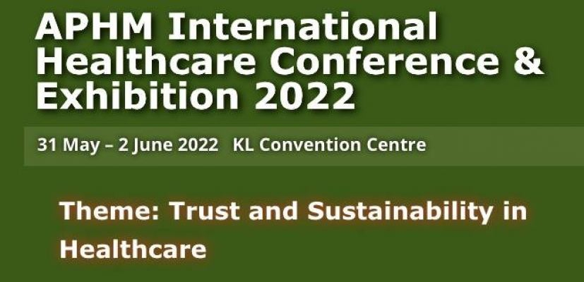 APHM International Healthcare Conference & Exhibition 2022