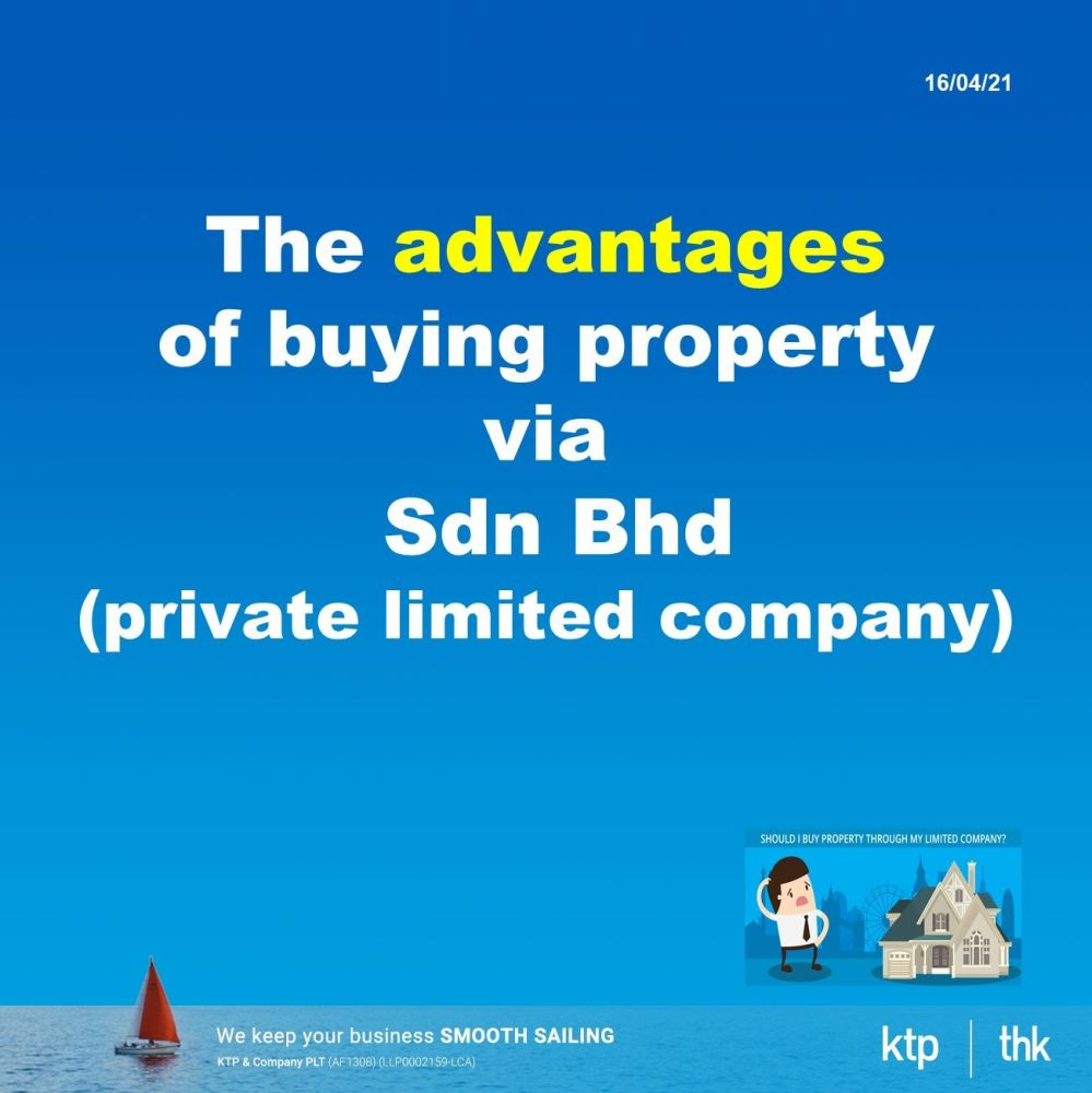 The advantages of buying property via Sdn Bhd (private limited company)