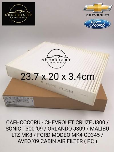 CAFHCCCCRU - CHEVROLET CRUZE J300 / SONIC T300 '09 / ORLANDO J309 / MALIBU LTZ MK8 / FORD MODEO MK4 CD345 / AVEO '09 CABIN AIR FILTER ( PC )