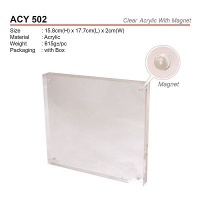 ACY 502 Clear Acrylic With Magnet